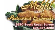 Mehfil India Restaurant & Sweets